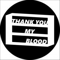 THANK YOU MY BLOOD