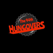 The 94th Hungovers
